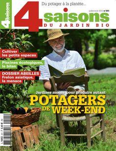 Les 4 Saisons du jardin bio n°201 - Juillet-août 2013.