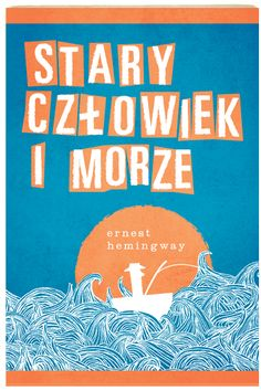 Polish Book Cover Contest entries (Old Man and the Sea, I think)