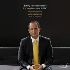 Marcus Lemonis - He's a gift to many and an inspiration to me!