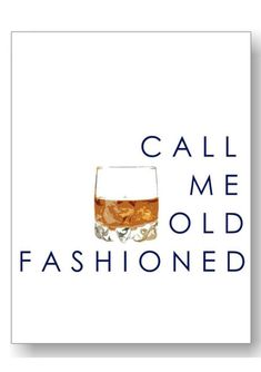 The Call Me Old Fashioned print is a Katie Kime classic. Our most popular design features a whisky illustration and Call Me Old Fashioned saying. This custom de