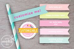 Instant download party printables to make your own custom straw flags for birthday or pastel baby shower party decorations! Add your own names and messages in any color to match your party theme for custom wedding straw flags, or custom wedding shower favors too. And, use these pretty straw toppers for cupcake toppers or cake toppers!