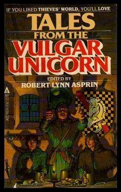 Tales from the Vulgar Unicorn (Thieves World II): Robert Lynn Asprin: 9780441795765: Amazon.com: Books