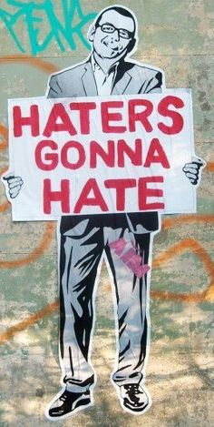 Find images and videos about funny, haters gonna hate and nz on We Heart It - the app to get lost in what you love. I See Red, Party Quotes, Breaking Bad, Dark Side, Find Image, We Heart It, Street Art, Hate, It Cast