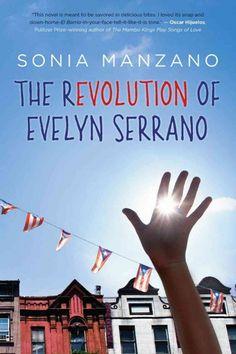 The Revolution of Evelyn Serrano by Manzano, Sonia