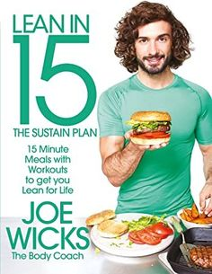 [PDF Free] Lean in 15 - The Sustain Plan: 15 Minute Meals and Workouts to Get You Lean for Life Author Joe Wicks, Lean In 15, Get Lean, Veggie Recipes, Healthy Recipes, Easy Recipes, Chicke Recipes, Veggie Meals, Joe Wicks The Body Coach, Chicken Katsu Curry