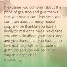be thankful attitude of gratitude quote Dave Willis davewillis.org