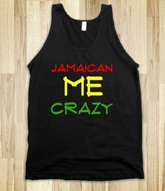 Jamaican Me Crazy - JD's Boutique - Skreened T-shirts, Organic Shirts, Hoodies, Kids Tees, Baby One-Pieces and Tote Bags
