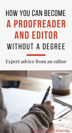 You don't need a degree to be a proofreader and editor. Find out what it takes to start from a book editor with over 17 years of experience. Make Money Fast, Make Money From Home, Make Money Online, Online Jobs From Home, Online Work, Best Home Business, Business Ideas, Proofreader, Work From Home Tips