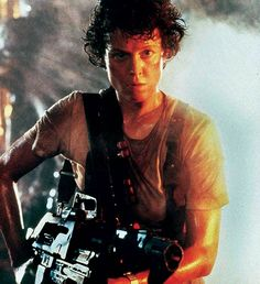 Ellen Ripley. A woman and a bad ass. And to think, they originally wrote that role for a man. . .
