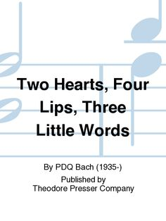 Two Hearts, Four Lips, Three Little Words