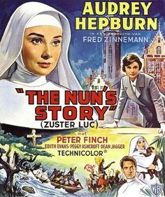 """The Nun's Story"" began filming January 1958, released 7/18/59  The Nun's Story (1959) Audrey Hepburn"