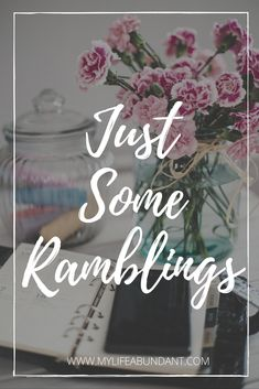 I've been told I like to ramble on, so what a great way to pass along my ramblings which occur to me over the past month. via @tammy1999
