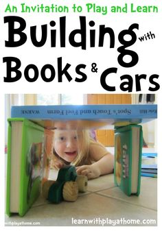Building & Playing with Books & Cars. An easy to set up Invitation to Learn and Play from Learn with Play at home