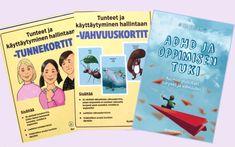 Tunnetaitoja, vahvuuksia ja ADHD:hen käytännön tukea Educa-messuilta!