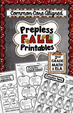 This is a 69 page PREPLESS (NO PREP) Fall Printable Pack that is completely aligned to the Common Core Math and Language Arts standards for 2nd Grade. #CommonCore #printables