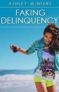 Faking Delinquency This book is good. For everyone who likes teen fiction it is a must read. Wattpad (source)