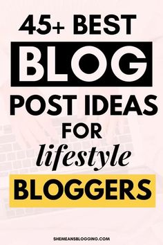 45 new blog post ideas for lifestyle bloggers - SEO Blog - Read the latest SEO trend and statistics #SEO #SEOBlog #blog - Make Money Blogging, How To Make Money, Blogging Ideas, Best Blogging Sites, Blog Writing Tips, What Is Seo, Blog Topics, Blogging For Beginners, News Blog