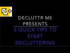 Decluttr Me Presents - 5 Quick Tips to #Declutter #decluttrme