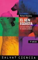 El gen egoísta : las bases biológicas de nuestra conducta / Richard Dawkins