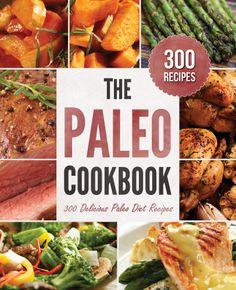 The Paleo Cookbook: 300 Delicious Paleo Diet Recipes - John.: The Paleo Cookbook: 300 Delicious Paleo Diet Recipes - John… Paleo Menu, Paleo Cookbook, Paleo Diet Plan, Cookbook Pdf, Paleo Food, Paleo Nuts, Paleo Dinner, Diet Menu, Diet Plans