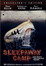 Sleepaway Camp - I had this box set...it got ruined..I was sooo upset. Loved the ending..totally unpredictable...