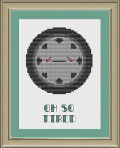 Oh so tired cute tire crossstitch pattern by nerdylittlestitcher, $3.00