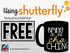 Teacherprenuers and teachers! Use Shutterfly to get free promotional stuff and things you can use in your classroom!