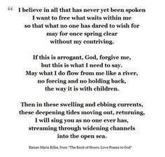 """""""I will sing to you as no one ever has..."""" - Rilke"""