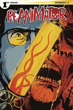 REANIMATOR #1. Dynamite Entertainment. written by Keith Davidsen, illustrated by Randy Valiente, and features covers by Jae Lee, Francesco Francavilla, Tim Seeley, Andrew Mangum, and Randy Valiente. This is cover B by Francesco Francavilla. Released April 8, 2015.