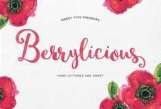 Berrylicious Hand-lettered Script by Sweet Type on Creative Market