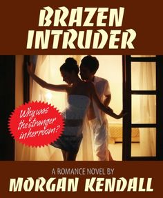 Free Kindle Book For A Limited Time : Brazen Intruder -