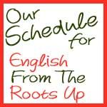 English from the Roots Up schedule and free downloads