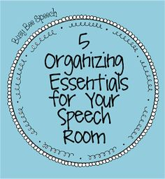 5 Organizing Essentials for Your Speech Room - Pinned by @PediaStaff – Please Visit ht.ly/63sNt for all our pediatric therapy pins