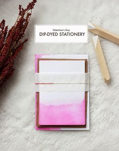 DIY Dip Dyed Valentine's Day Stationery