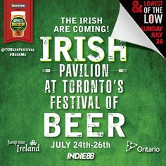 DAY 2 The Party Continues. – Toronto Festival of Beer July 2015 @ Bandshell Park Exhibition Place Festival Guide, Irish Eyes Are Smiling, July 24, St Patricks Day, Toronto, Beer, How To Get, Writing, Park