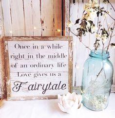 fairytale sign, wedding gift, wedding decorations, wooden wedding sign, wedding, love sign, wedding decor, fairytale by wildflowerandwhimsy on Etsy https://www.etsy.com/listing/549316103/fairytale-sign-wedding-gift-wedding