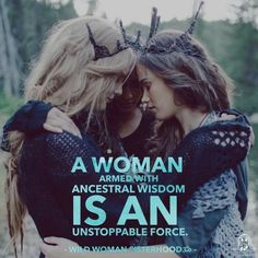 A woman armed with ancestral wisdom is an unstoppable force. Sacred Feminine, Divine Feminine, Wise Women, Strong Women, Now Quotes, She Wolf, Woman Quotes, Wild Women Quotes, Archetypes