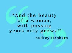 Wise words about aging from a legendary beauty