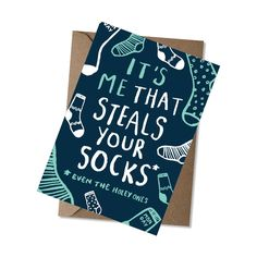 Image result for yes it's me that steal all your socks card