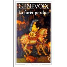 La Forêt perdue - Maurice Genevoix