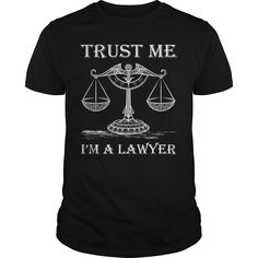 Get yours cool Trust Me Im A Lawyer Attorney Gift Shirts & Hoodies.  #gift, #idea, #photo, #image, #hoodie, #shirt, #christmas