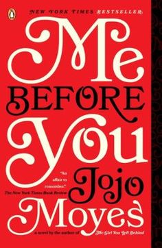 Me Before You - One of the best tearjerkers I've ever read!