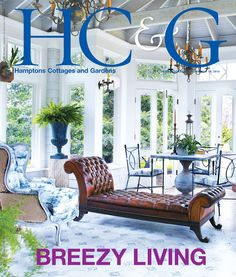 HC&G Jul 15, 2015 cover featuring Decorator Alexandra Loew. #HC&G