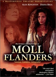 The Fortunes And Misfortunes Of Moll Flanders Movie Online. In her filthy cell in Newgate prison Moll Flanders, dubbed 'the wickedest woman in England' tells her story. Born in the gaol, after her mother is transported Moll is raised by the kindly . British Period Dramas, Daniel Defoe, Alex Kingston, Masterpiece Theater, Life Of Crime, Georgian Era, Favorite Tv Shows, Movies Online, Movies And Tv Shows