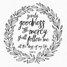 Surely Goodness And Mercy - free printable from Little House Studio