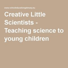 Creative Little Scientists - Teaching science to young children