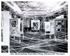 Marcel Duchamp - 'Sixteen Miles of String installation', the 'First Papers of Surrealism' exhibition, New York , 1942 Peggy Guggenheim, Man Ray, Conceptual Art, Surreal Art, Land Art, String Installation, Hans Richter, Nam June Paik, Modern Art