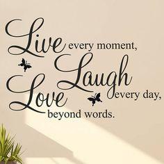 Live Laugh Love Quote