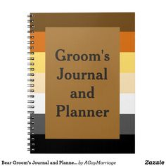 Bear Groom's Journal and Planner for a Gay Wedding