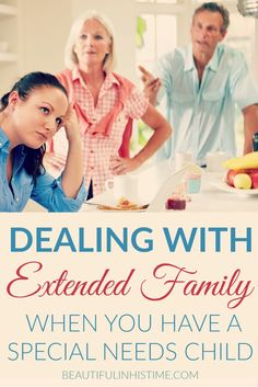 Coping with Extended Family Discord as a Result of your Child with Special Needs -